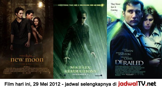 Jadwal Film dan Sepakbola 29 Mei 2012 Film hari ini: – TransTV 20.15WIB: Bioskop TransTV – GlobalTV 21.00WIB: Dragon Wars:D-War (2007 – Jason Behr, Amanda Brooks, Robert Forster) – RCTI 21.30WIB: Twilight Saga:New Moon (2009 – Kristen Stewart, Robert Pattinson, Taylor Lautner) – TransTV 22.15WIB: The Matrix Revolutions (2003 – Keanu Reeves, Laurence Fishburne, Carrie-Anne […]