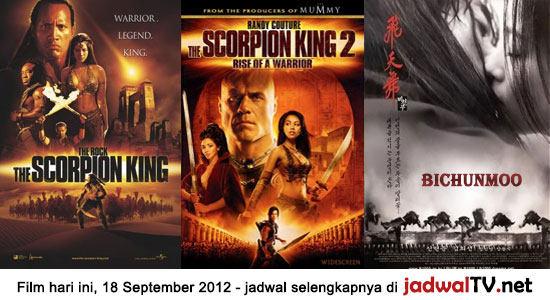 Jadwal Film Dan Sepakbola 18 September 2012 Film hari ini: - GlobalTV 19.00WIB: The Gods Must Be Crazy (1980 – N!xau, Marius Weyers) - TransTV 21.00WIB: The Scorpion King (2002 – Dwayne Johnson, Steven Brand, Michael Clarke Duncan) - GlobalTV 21.30WIB: Young Master (1980 – Jackie Chan, Yuen Biao) - TransTV 23.00WIB: The Scorpion King:Rise […]
