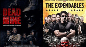 Tayang Perdana: Dead Mine (2012) dan The Expendables (2010)