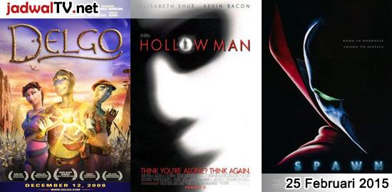 Jadwal Film dan Sepakbola 25 Februari 2015 – GlobalTV 19.00WIB: Delgo (2008 – animasi) – TransTV 21.00WIB: Hollow Man (2000 – Elisabeth Shue, Kevin Bacon, Josh Brolin) – GlobalTV 21.00WIB: First Strike (1996 – Jackie Chan, Jackson Liu, Annie Wu) – GlobalTV 23.00WIB: Spawn (1997 – John Leguizamo, Michael Jai White, Martin Sheen) – Trans7 […]
