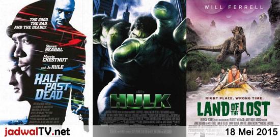 Jadwal Film 18 Mei 2015 – GlobalTV 08.00WIB: Oggy and the Cockroaches The Movie (2013 – animasi) – RCTI 09.30WIB: Barbie and the Secret Door (2014 – animasi) – GlobalTV 19.00WIB: Underdog (2007 – Jason Lee, Peter Dinklage, James Belushi) – GlobalTV 21.00WIB: Hulk (2003 – Eric Bana, Jennifer Connelly, Sam Elliott) – TransTV 21.00WIB: […]
