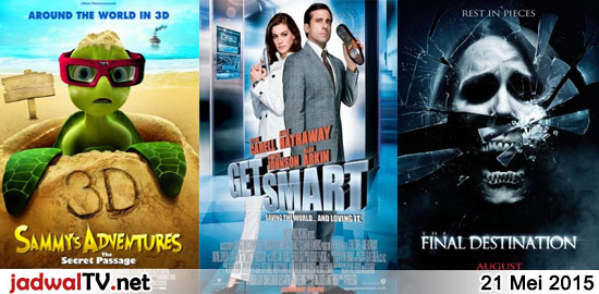 Jadwal Film dan Sepakbola 21 Mei 2015 – GlobalTV 08.00WIB: Planet 51 (2009 – animasi) – RCTI 09.30WIB: Barbie and the Pink Shoes (2013 – animasi) – GlobalTV 19.00WIB: Sammy's Adventure (2010 – animasi) – GlobalTV 21.00WIB: Get Smart (2008 – Steve Carell, Anne Hathaway, Alan Arkin) – GlobalTV 23.30WIB: The Final Destination (2009 – […]
