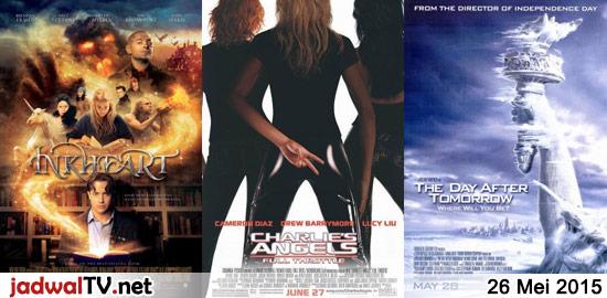 Jadwal Film 26 Mei 2015 – GlobalTV 08.00WIB: Impy's Island (2006 – animasi) – RCTI 09.30WIB: Barbie Mariposa and The Fairy Princess (2013 – animasi) – RCTI 12.30WIB: Pupus (2011 – Donita, Marcell Chandrawinata, Ichsan Akbar) – GlobalTV 19.00WIB: Inkheart (2008 – Brendan Fraser, Sienna Guillory, Eliza Bennett) – TransTV 21.00WIB: Charlie's Angels Full Throttle […]