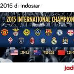 Jadwal International Champions Cup 2015 di Indosiar Menjelang bergulirnya kompetisi baru sepakbola untuk musim 2015/2016, klub-klub besar mulai berkeliling dunia untuk ikut dalam turnamen pra-musim. Seperti tahun kemarin, Indosiar kembali menayangkan turnamen International Champions Cup 2015 untuk memanjakan penggemar sepakbola di Indonesia. ICC 2015 kali ini diselenggarakan di 3 tempat yaitu di Amerika Utara, Australia […]