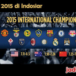 Jadwal International Champions Cup 2015 di Indosiar