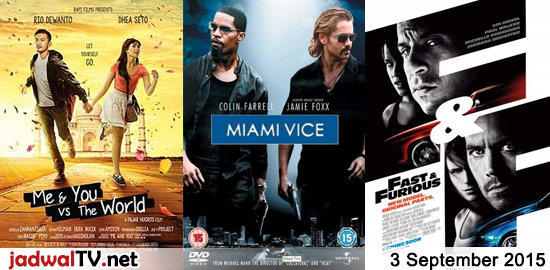 Jadwal Film dan Sepakbola 3 September 2015 – RCTI 09.30WIB: Petualangan Nobita di Dunia Sihir (animasi) – RCTI 14.00WIB: Me & You vs The World (2014 – Rio Dewanto, Dhea Seto, Gofar Hilman) – GlobalTV 19.00WIB: The Wild (2006 – animasi) – GlobalTV 21.00WIB: Miami Vice (2006 – Colin Farrell, Jamie Foxx, Gong Li) – […]