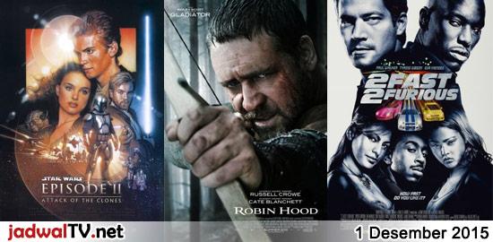 Jadwal Film dan Sepakbola 1 Desember 2015 – GlobalTV 12.00WIB: Ace Ventura:Pet Detective Jr. (2009 – Josh Flitter, Emma Lockhart) – GlobalTV 19.00WIB: Star Wars Episode II:Attack of the Clones (2002 – Hayden Christensen) – GlobalTV 22.00WIB: Robin Hood (2010 – Russell Crowe, Cate Blanchett, Matthew Macfadyen) – TransTV 22.00WIB: Black Hawk Down (2001 – […]