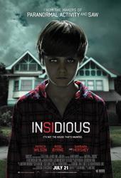 Sinopsis Insidious (2010) Semula Josh Lambert (Patrick Wilson dan Renai (Rose Byrne) mengira rumah mereka telah dihantui. Ada banyak kejadian aneh di sana. Kejadian yang tak bisa dijelaskan dengan logika. Celakanya, ternyata bukan rumah mereka yang berhantu. Ada makhluk dari alam lain yang ternyata sedang berusaha masuk ke tubuh putra mereka