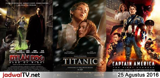 Jadwal Film 25 Agustus 2016 – RCTI 13.30WIB: 3 Nafas Likas (2014 – Atiqah Hasiholan, Vino G. Bastian, Tutie Kirana) – GlobalTV 17.00WIB: Despicable Me (2010 – animasi) – TransTV 19.00WIB: Dylan Dog:Dead Of Night (2010 – Brandon Routh, Sam Huntington) – GlobalTV 19.00WIB: Titanic (1997 – Leonardo DiCaprio, Kate Winslet, Billy Zane) – TransTV […]