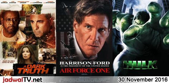 Jadwal Film dan Sepakbola 30 November 2016 – RCTI 14.15WIB: Barbie:Princess Charm School (2011 – animasi) – TransTV 17.00WIB: Battle For Terra (2007 – animasi) – TransTV 19.00WIB: A Dark Truth (2012 – Andy Garcia, Eva Longoria, Forest Whitaker) – GlobalTV 19.00WIB: Air Force One (1997 – Harrison Ford, Gary Oldman, Glenn Close) – TransTV […]
