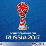 Jadwal Piala Konfederasi 2017 Di RTV
