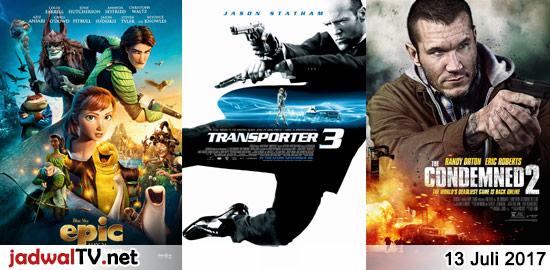 Jadwal Film dan Sepakbola 13 Juli 2017 – RCTI 08.15WIB: Mars Needs Moms (2011 – animasi) – RCTI 12.00WIB: Finding Nemo (2003 – animasi) – GlobalTV 13.30WIB: Epic (2013 – animasi) – TransTV 19.00WIB: Transporter 3 (2008 – Jason Statham, Robert Knepper, Natalya Rudakova) – TransTV 21.00WIB: The Condemned 2 (2015 – Randy Orton, Eric […]
