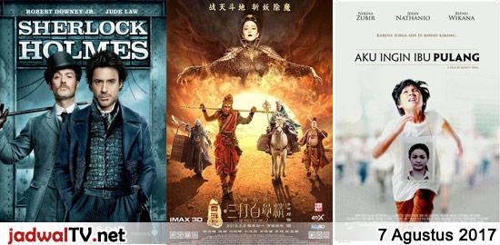 Jadwal Film dan Sepakbola 7 Agustus 2017 – GlobalTV 06.30WIB: Marsupilami The Movie (2012 – Jamel Debbouze, Alain Chabat, Fred Testot) – TransTV 19.00WIB: Sherlock Holmes (2009 – Robert Downey Jr., Jude Law, Rachel McAdams) – GlobalTV 20.00WIB: The Monkey King 2 (2016 – Aaron Kwok, Gong Li, Feng Shaofeng) – TransTV 21.00WIB: Lethal Weapon […]