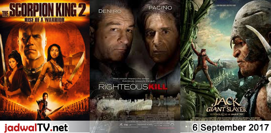 Jadwal Film dan Sepakbola 6 September 2017 – TransTV 19.30WIB: Nowhere To Run (1993 – Jean-Claude Van Damme, Rosanna Arquette) – GlobalTV 21.00WIB: The Scorpion King:Rise of Warrior (2008 – Michael Copon, Karen David) – TransTV 21.30WIB: Righteous Kill (2008 – Robert De Niro, Al Pacino, Carla Gugino) – RCTI 23.00WIB: Jack the Giant Slayer […]