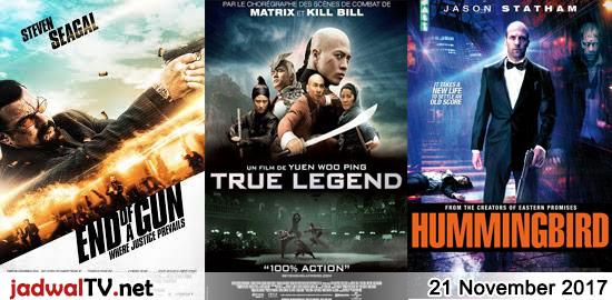 Jadwal Film dan Sepakbola 21 November 2017 – TransTV 19.00WIB: End of a Gun (2016 – Steven Seagal, Florin Piersic Jr., Jade Ewen) – GlobalTV 20.00WIB: True Legend (2010 – Zhao Wenzhuo, Zhou Xun, Andy On) – TransTV 21.00WIB: Hummingbird (2013 – Jason Statham, Agata Buzek, Vicky McClure) – GlobalTV 22.00WIB: Project A 2 (1987 […]