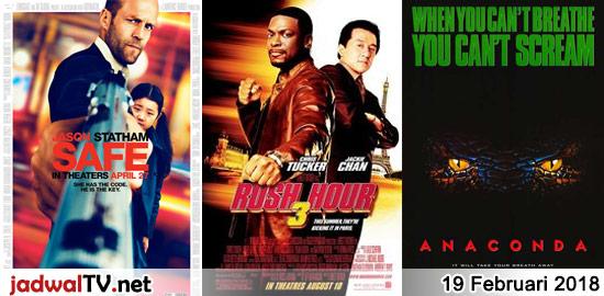 Jadwal Film 19 Februari 2018 – TransTV 20.00WIB: Safe (2012 – Jason Statham, Catherine Chan, Chris Sarandon) – GlobalTV 21.30WIB: Rush Hour 3 (2007 – Jackie Chan, Chris Tucker, Max Von Sydow) – TransTV 22.00WIB: Anaconda (1997 – Jon Voight, Jennifer Lopez, Eric Stoltz) – GlobalTV 23.30WIB: Ong Bak (2003 – Petchtai Wongkamlao, Tony Jaa, […]